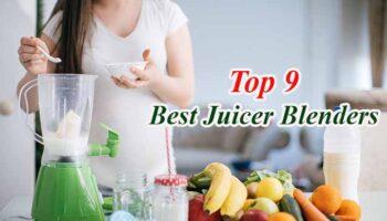 Best Juicer Blenders – 9 Reviews & Buying Guide 2021