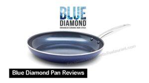 Blue Diamond Pan Reviews