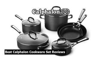 Top 5 Best Calphalon Cookware Set Reviews in 2021