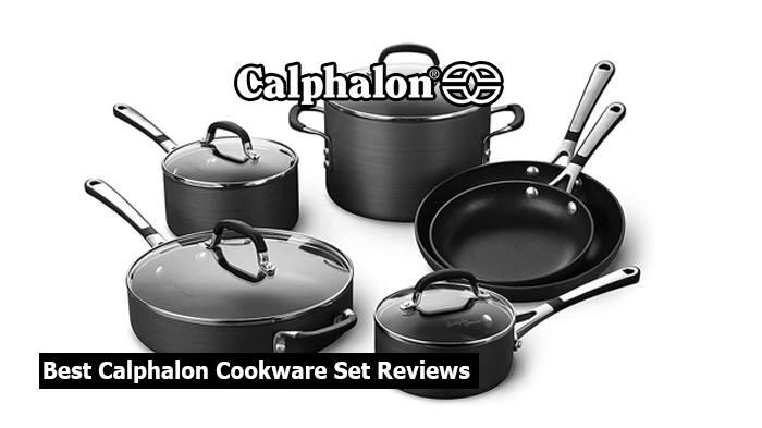Best Calphalon Cookware Set Reviews