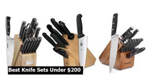 Best Knife Sets Under $200