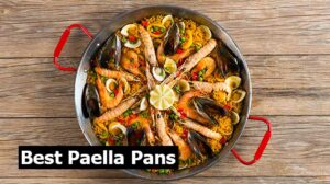 Best Paella Pans